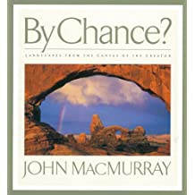 By Chance?: Landscapes from the Canvas of the Creator