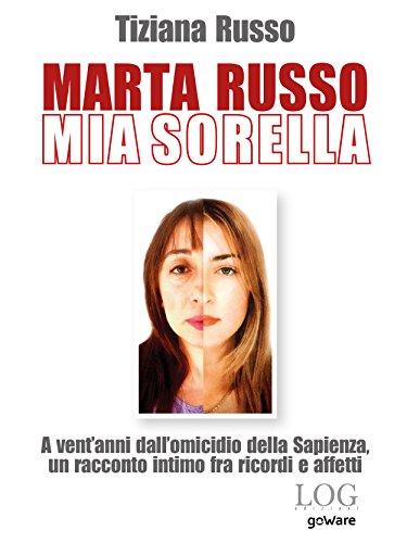 Marta Russo, mia sorella: A vent\'anni dall\'omicidio della Sapienza ...