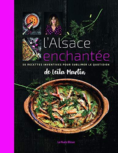 L'Alsace enchantée de Leïla Martin par Leïla Martin