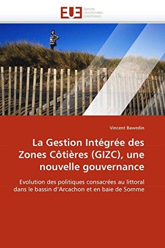 La gestion intégrée des zones côtières (gizc), une nouvelle gouvernance