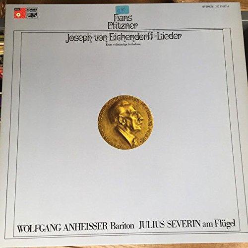 hans-pfitzner-wolfgang-anheisser-julius-severin-joseph-von-eichendorff-lieder-erste-vollstandige-auf