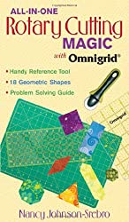 All-In-One Rotary Cutting Magic with Omnigrid (All-In-One (C&T Publishing))