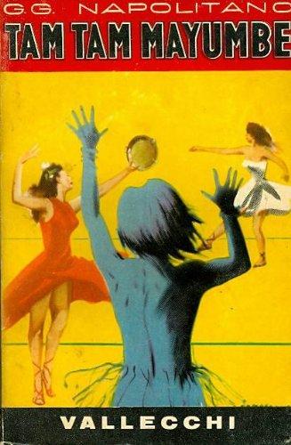 Tam tam Mayumbe; Il volume include anche La Mariposa e La volpe d'argento