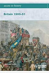 Access to History: Britain 1900-51 Paperback