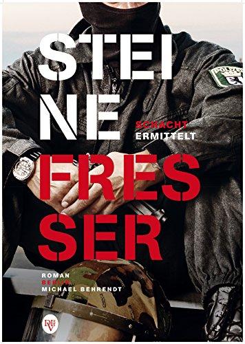 Buchseite und Rezensionen zu 'Steinefresser: Schacht ermittelt: Roman' von Michael Behrendt
