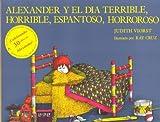 Alexander y El Dia Terrible..(5-8 años)