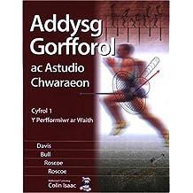 Addysg Gorfforol ac Astudio Chwaraeon: Cyfrol 1 - Perfformiwr ar Waith, Y