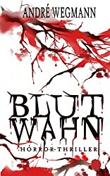 BLUTWAHN: Horror-Thriller