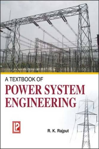 A Textbook of Power System Engineering par R. K. Rajput