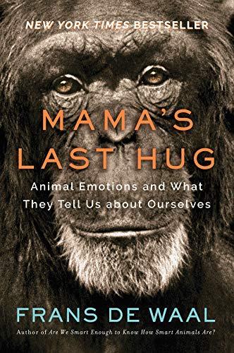 Mama's Last Hug: Animal and Human Emotions (English Edition)