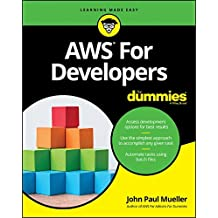 Amazon Web Services for Developers For Dummies (For Dummies (Computers))