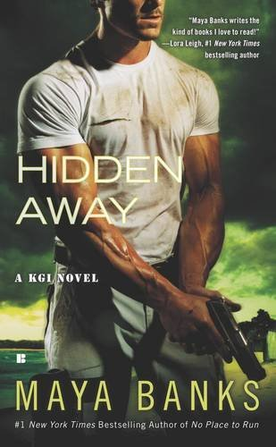 hidden-away-a-kgi-novel-by-maya-banks-2011-03-01