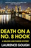Death On a No 8 Hook (Willows and Parker Mystery Book 2) (English Edition)