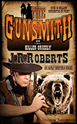 Killer Grizzly (The Gunsmith Book 24)