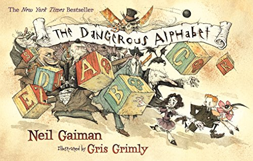The Dangerous Alphabet por Neil Gaiman