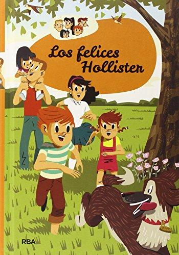 Los Hollister 1: Los felices Hollister (INOLVIDABLES) por JERRY WEST