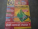 """60 MILLIONS DE CONSOMMATEURS N°511 !! """"MUTUELLES ET COMPLÉMENTAIRES SANTE : CE QUI CHANGE EN 2016 !! QUEL CONTRAT CHOISIR ?""""..."""