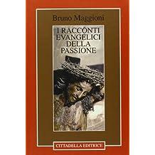 I racconti evangelici della passione