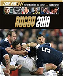 Le livre d'or Rugby 2010