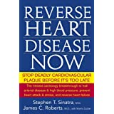 Reverse Heart Disease Now: Stop Deadly Cardiovascular Plaque Before It's Too Late