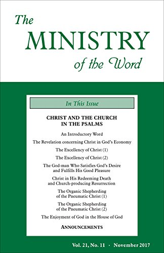 The Ministry Of The Word Vol 21 No 11 Christ And The Church In