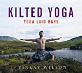 Kilted Yoga: THE PERFECT CHRISTMAS STOCKING FILLER - yoga laid bare