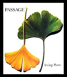 Passage: a Work Record by Irving Penn (1991-12-31)