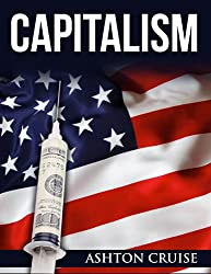 Capitalism: Elegant and Savage, Stopping the f#cking poverty (English Edition)