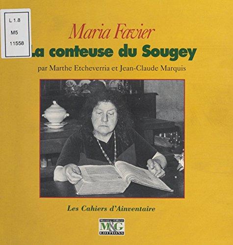 Maria Favier, la conteuse du Sougey