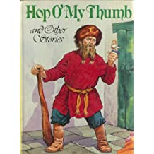 Hop O' My Thumb and Other Stories