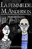 La femme de M. Anderson: Texte intégral (French Edition)