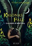 Kalonas Fall: Eine House of Night Story (German Edition)