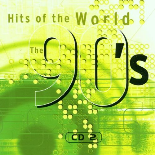 Hits of the World 90'S-Cd2 - Original Artists (Lange Snap)