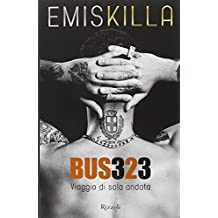 Bus323: Viaggio Di Sola Andata by Emis Killa