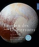 Juwelen des Universums: Die spektakulärsten Bilder aus dem All - Rhodri Evans