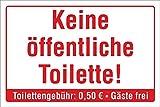 Schild Keine öffentliche Toilette, Gäste frei, WC Hinweisschild 3 mm Alu-Verbund 300 x 200 mm