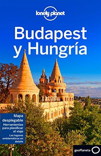 Budapest y Hungría 6 (Guías de País Lonely Planet) por Steve Fallon