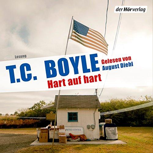 Buchseite und Rezensionen zu 'Hart auf hart' von T. C. Boyle