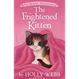 The Frightened Kitten (Pet Rescue Adventures)