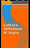 Lettura dell'Ulisse di Joyce (Italian Edition)