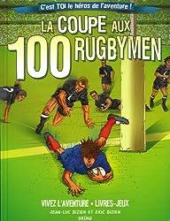 La coupe aux 100 rugbymen