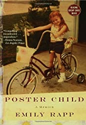 Poster Child: A Memoir by Emily Rapp (2008-01-02)