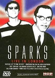 The Sparks - Live in London