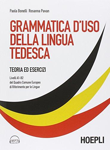 Grammatica d'uso della lingua tedesca. Teoria ed esercizi scaricabile online. Con CD Audio formato MP3