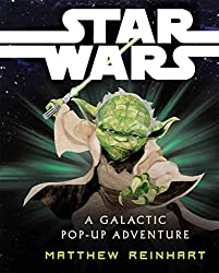 [Star Wars: A Galactic Pop-Up Adventure] (By: Matthew Reinhart) [published: November, 2012]