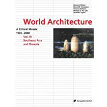 World Architecture 1900-2000: A Critical Mosaic: Southeast Asia and Oceania
