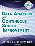 Data Analysis for Continuous School Improvement by Victoria Bernhardt (2013-05-19)