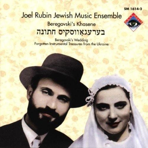 ethnische-musik-joel-rubin-jewish-music-ensemble-beregovskis-khasene