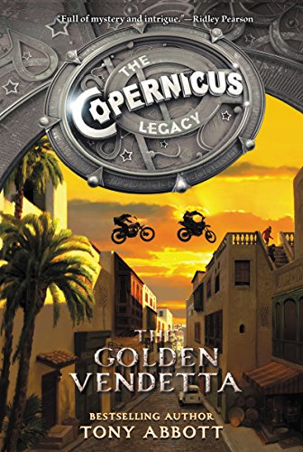 The Copernicus Legacy: The Golden Vendetta (English Edition)