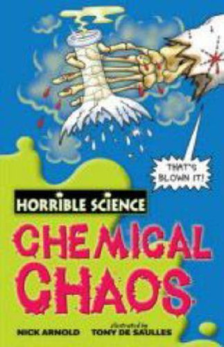 Chemical Chaos (Horrible Science) by Nick Arnold (4-Feb-2008) Paperback